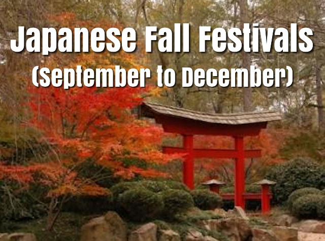 Japanese Fall Festivals